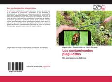 Bookcover of Los contaminantes plaguicidas