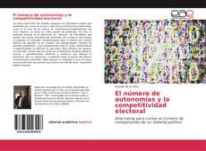 Portada del libro de El número de autonomías y la competitividad electoral