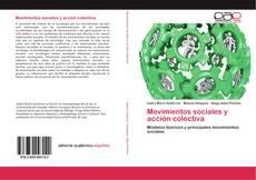 Bookcover of Movimientos sociales y acción colectiva