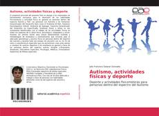 Autismo, actividades físicas y deporte的封面