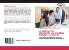 Copertina di La gestión de la información y la biblioteca digital personalizada