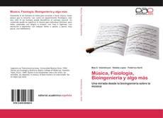 Обложка Música, Fisiología, Bioingeniería y algo más