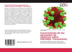 Обложка Conocimiento de los egresados de medicina sobre VIH/SIDA. Transmisión