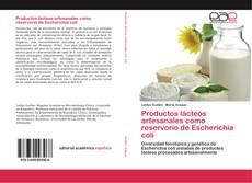 Portada del libro de Productos lácteos artesanales como reservorio de Escherichia coli