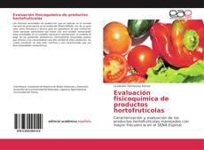 Portada del libro de Evaluación fisicoquímica de productos hortofrutícolas