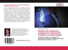 Análisis de hipótesis y modelos de explicación científica en ginecología的封面