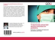 Portada del libro de Tratamiento actual del ductus arterioso en pediatría