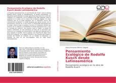 Couverture de Pensamiento Ecológico de Rodolfo Kusch desde Latinoamérica