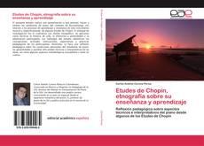 Capa do livro de Etudes de Chopin, etnografía sobre su enseñanza y aprendizaje
