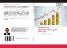 Bookcover of Fondos ociosos y las finanzas