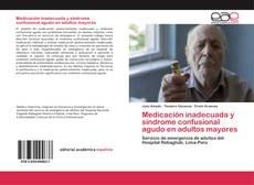 Обложка Medicación inadecuada y síndrome confusional agudo en adultos mayores