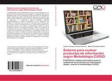 Bookcover of Sistema para evaluar productos de información según Metodología CUGIO