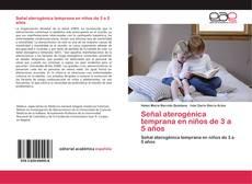 Bookcover of Señal aterogénica temprana en niños de 3 a 5 años
