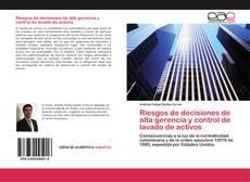 Capa do livro de Riesgos de decisiones de alta gerencia y control de lavado de activos