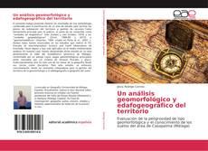 Portada del libro de Un análisis geomorfológico y edafogeográfico del territorio