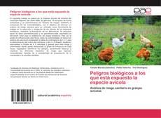 Bookcover of Peligros biológicos a los que está expuesto la especie avícola