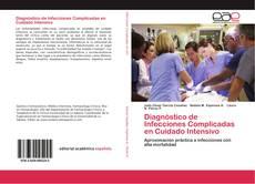 Diagnóstico de Infecciones Complicadas en Cuidado Intensivo的封面