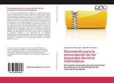 Portada del libro de Documento para la presentación de los proyectos técnicos informáticos