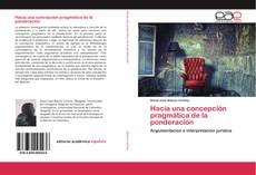 Bookcover of Hacia una concepción pragmática de la ponderación