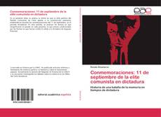 Buchcover von Conmemoraciones: 11 de septiembre de la elite comunista en dictadura