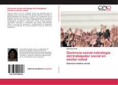 Portada del libro de Gerencia social estrategia del trabajador social en sector salud