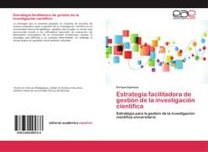Estrategia facilitadora de gestión de la investigación científica的封面