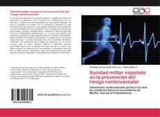 Bookcover of Sanidad militar española en la prevención del riesgo cardiovascular