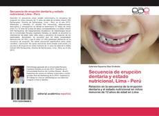 Capa do livro de Secuencia de erupción dentaria y estado nutricional, Lima - Perú