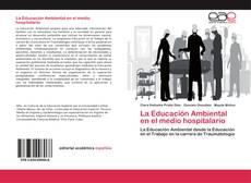 Copertina di La Educación Ambiental en el medio hospitalario