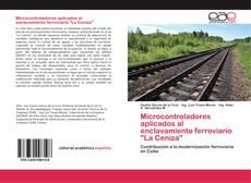 """Couverture de Microcontroladores aplicados al enclavamiento ferroviario """"La Ceniza"""""""