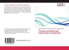 Bookcover of Trauma acústico por exposición a explosión