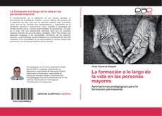 Bookcover of La formación a lo largo de la vida en las personas mayores