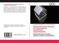 Couverture de Comportamiento térmico de invernaderos asimétricos automatizados