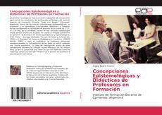 Copertina di Concepciones Epistemológicas y Didácticas de Profesores en Formación