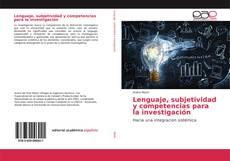 Couverture de Lenguaje, subjetividad y competencias para la investigación