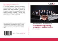 Couverture de Plan empresarial para proyectos audiovisuales