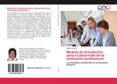 Portada del libro de Modelo de orientación para el desarrollo de la motivación profesional