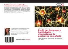 Portada del libro de Perfil del lenguaje y habilidades visomotoras de pacientes con afasia