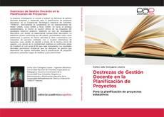 Bookcover of Destrezas de Gestión Docente en la Planificación de Proyectos