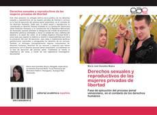 Portada del libro de Derechos sexuales y reproductivos de las mujeres privadas de libertad