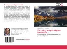 Portada del libro de Focusing: un paradigma humanista