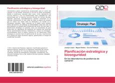 Обложка Planificación estratégica y bioseguridad