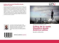 Couverture de Crítica de la razón filosófica desde América Latina
