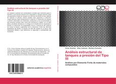 Bookcover of Análisis estructural de tanques a presión del Tipo III
