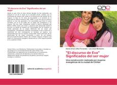 """Buchcover von """"El discurso de Eva"""" Significados del ser mujer"""