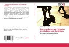 Portada del libro de Las escrituras de historias de ciudades en Colombia