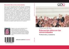 Portada del libro de Educación ética en las universidades