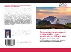 Portada del libro de Programa vinculación con la comunidad, y su incidencia en el Buen Vivir