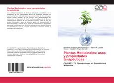 Bookcover of Plantas Medicinales: usos y propiedades terapéuticas