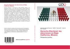 Portada del libro de Derecho Electoral, las elecciones en Baja California, México